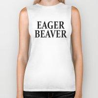 beaver Biker Tanks featuring Eager Beaver by Raunchy Ass Tees