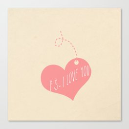 P.S. I love you Canvas Print