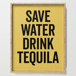 Drink Tequila Funny Quote Serving Tray