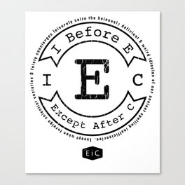 I Before E Except After C - Rule Exceptions - Funny Canvas Print