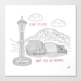 Leave My City. Don't Text Me Anyone. Canvas Print