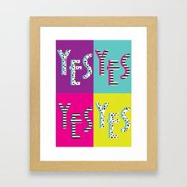 Yes! Quad Poster Framed Art Print