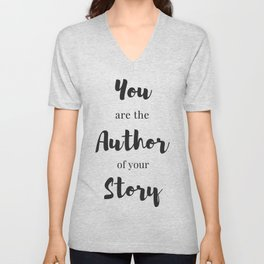 You are the author of your story Unisex V-Neck
