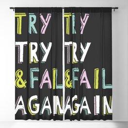 Try & Fail, Try Again Blackout Curtain