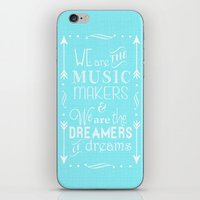 """willy wonka iPhone & iPod Skins featuring """"We Are The Music Makers & The Dreamers"""" - Willy Wonka by Taylor Renae"""