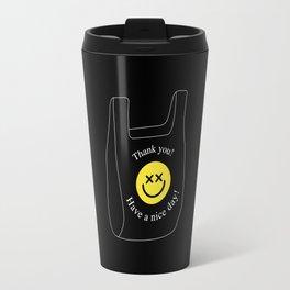 Thank you! Have a nice day! plastic bag Travel Mug
