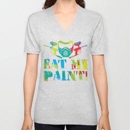 Eat My Paint Gift Unisex V-Neck