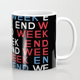 ek end week Coffee Mug
