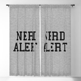 Nerd Alert Funny Geek Quote Blackout Curtain