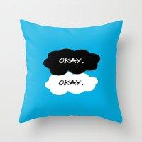 tfios Throw Pillows featuring Okay? Okay. TFIOS by PAJAMA