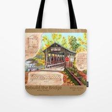 Rebuild the Bridge Tote Bag
