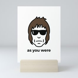 As You Were Mini Art Print