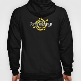 Beermancer Beer Brewer Drinking Bartender Funny Party unisex Shirt Hoody