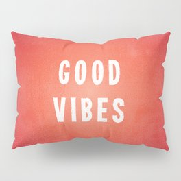 Sunset Orange/Red and White Distressed Ink Printed Good Vibes Pillow Sham