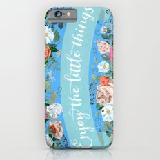 Enjoy The Little Things iPhone 6s Slim Case