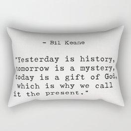 Bil Keane quote Rectangular Pillow