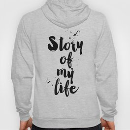 "One Direction quote from the song title ""Story of my life"" Hoody"