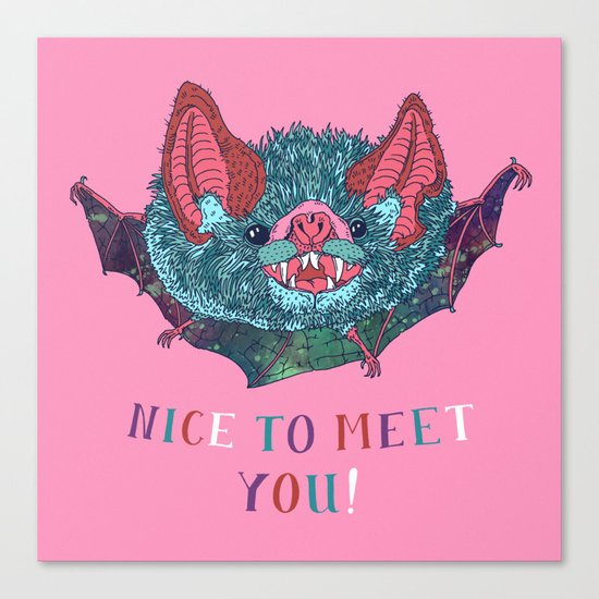 Nice to Meet You! Canvas Print