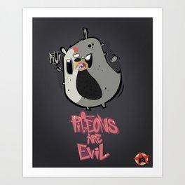 pigeons are evil Art Print