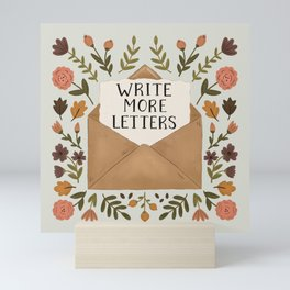 Write More Letters Mini Art Print