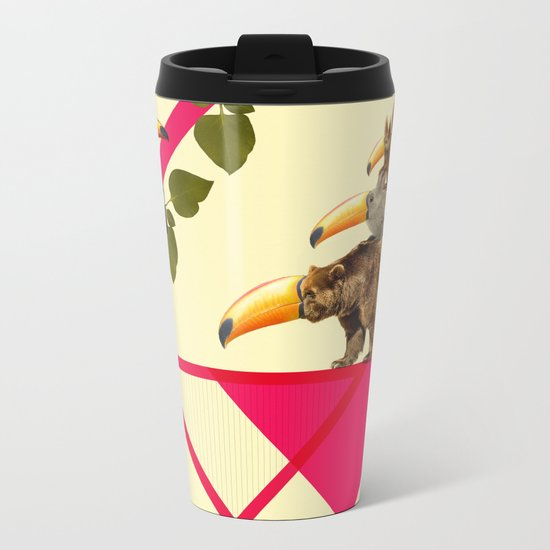 everybody would love to be a toucan  Metal Travel Mug
