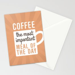 Coffee The Most Important Meal Stationery Cards
