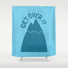 GET OVER /T Shower Curtain