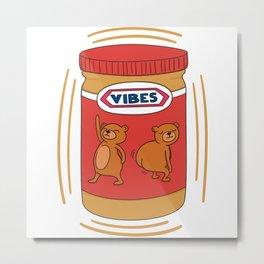 Peanut Butter Vibes - Crunchy Metal Print