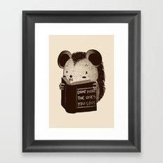Hedgehog Book Don't Hurt The Ones You Love Framed Art Print