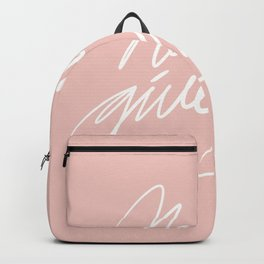 #Handwriting#never give up in pink Backpack