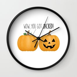 Wow, You Got Jacked! Wall Clock