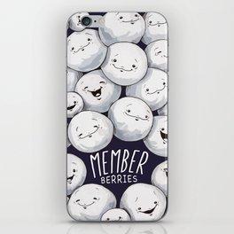Member Berries, Member?! iPhone Skin