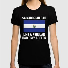 Salvadorian Dad T-shirt
