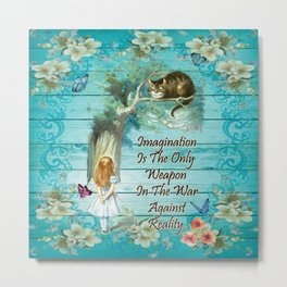 Floral Alice In Wonderland Quote - Imagination Metal Print