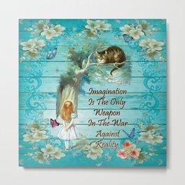 Floral Alice In Wonderland Quote - Imagination Metal Print