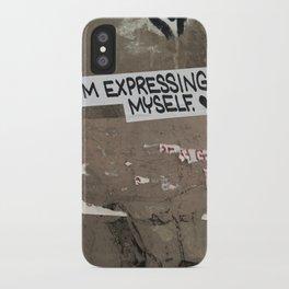 i'm expressing myself iPhone Case