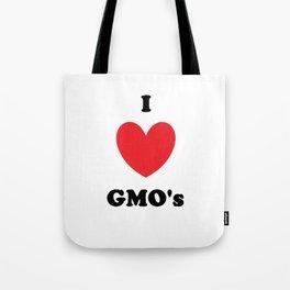 I Love GMO's Tote Bag