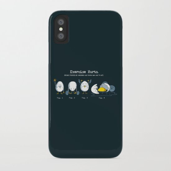 Exercise Hurts iPhone Case