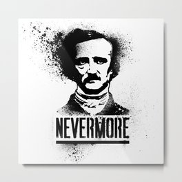 Nevermore! Metal Print
