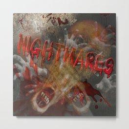 Nightmares Metal Print