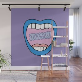 Yaaaaas! Say it loud, and say it proud darling! Mouth Graphic Wall Mural