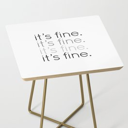 it's fine. Side Table