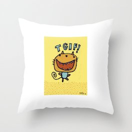 TGIF! Throw Pillow