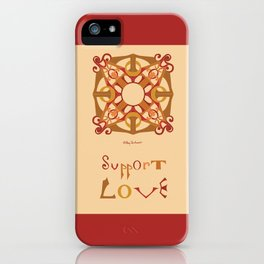 "Support Love Mandala with ""Support Love"" iPhone Case"