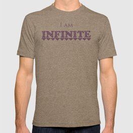 I Am Infinite T-shirt
