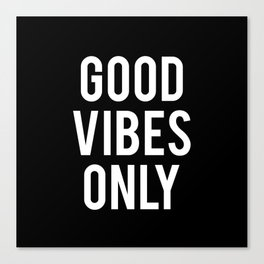 good vibes only (2016) Canvas Print
