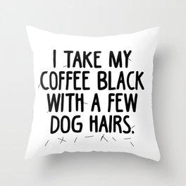 Coffee Dog Hair Throw Pillow