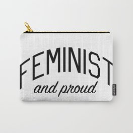 Feminist and Proud - a Message for Women's Rights Carry-All Pouch