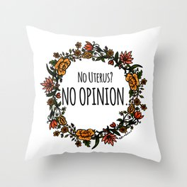 No Opinion (Wreathed) - Vintage Throw Pillow