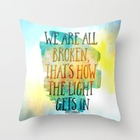 hemingway Throw Pillows featuring We are All Broken Ernest Hemingway Quote by Ginkelmier